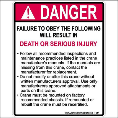 "Crane safety sticker with ""Danger failure to obey the following will result in"" Printed on ANSI Decal"