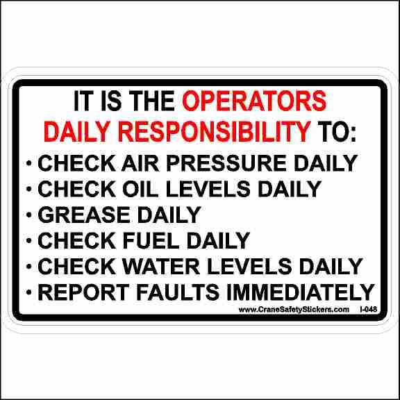 It Is the Operators Daily Responsibility Sticker
