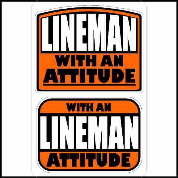 Lineman With An Attitude Funny Hard Hat Sticker
