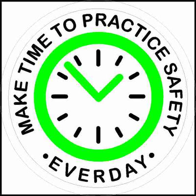 Make Time To Practice Safety Everyday Hard Hat Sticker