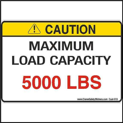 Example of Maximum Load Capacity Sign Custom We Print With Your Weight Requirements