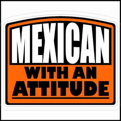 Mexican With An Attitude Sticker Curved Top
