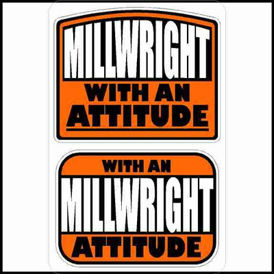Millwright With An Attitude Hard Hat Sticker