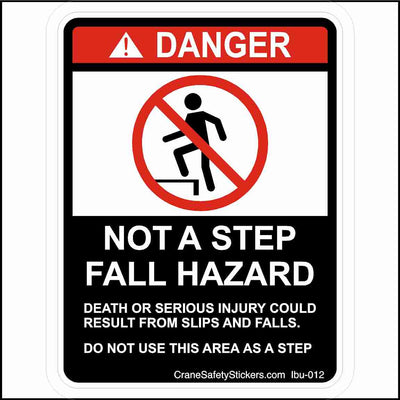 Not a Step Bucket Truck Fall Hazard Sticker