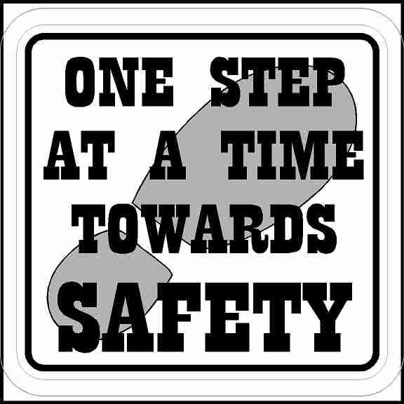 One Step at a Time Towards Safety Sticker