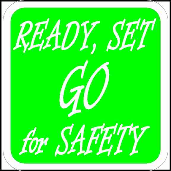 Ready Set Go For Safety Hard Hat Sticker