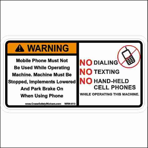 WARNING Mobile Phone Must Not Be Used While Operating Machine Sticker