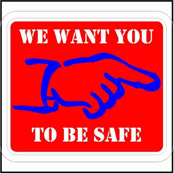 We Want You To Be Safe Sticker
