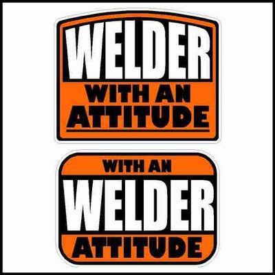Welder With An Attitude Hard Hat Sticker 2 Pack