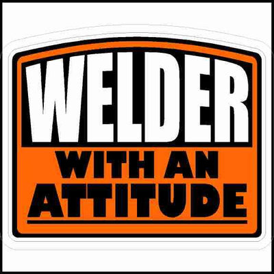 Welder With An Attitude Hard Hat Sticker Curved Top