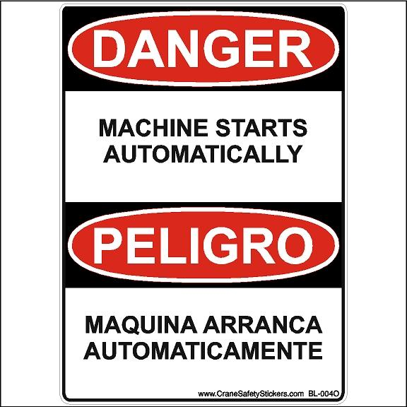 Bilingual Safety Sticker DANGER Machine Starts Automatically PELIGRO OSHA ANSI Safety Sticker