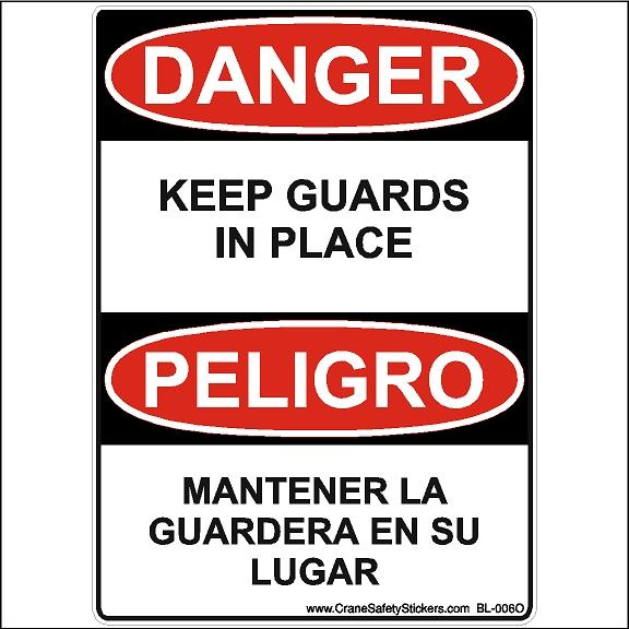 Bilingual Safety Label printed with DANGER Keep Guards In Place PELIGRO OSHA ANSI Compliant