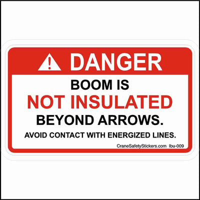 Boom Is Not Insulated Beyond Arrows Sticker for Bucket Trucks