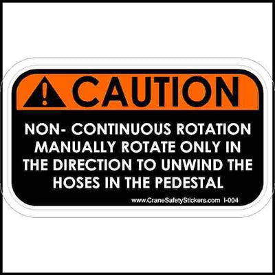 Caution non-continuous rotation safety sticker