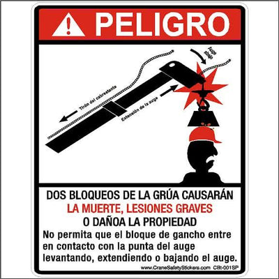 Spanish Crane Safety Decal Printed With PELIGRO DOS BLOQUEOS DE LA GRÚA CAUSARÁN.