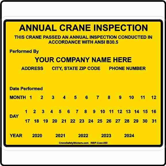 Custom Crane ANSI B30.5 Inspection Sticker