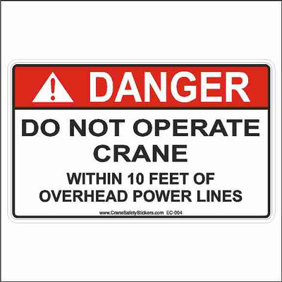 Danger Do Not Operate Crane Within 10 Feet of Power Lines Decal