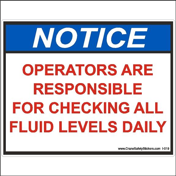 Operators Are Responsible For Checking All Fluid Levels Daily Sticker