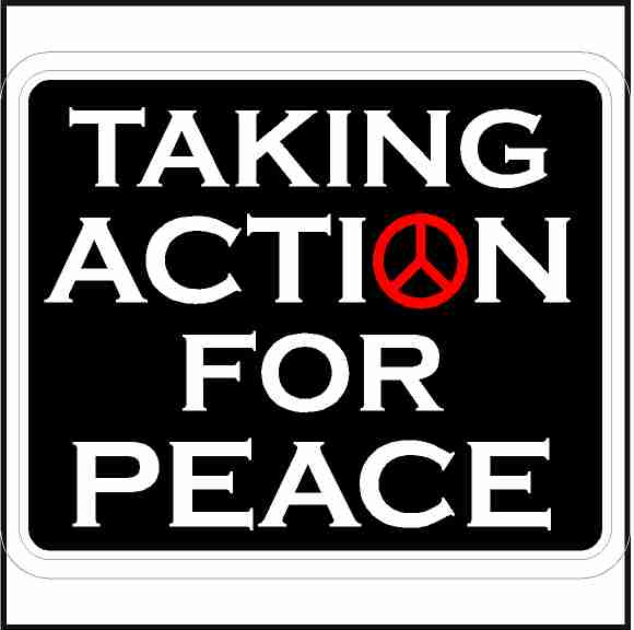 Taking Action For Peace Sticker