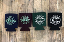 Load image into Gallery viewer, Hustle Kindness Koozies