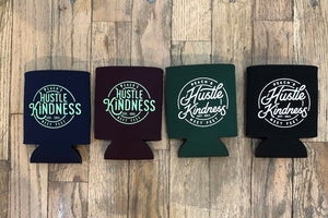 Hustle Kindness Koozies
