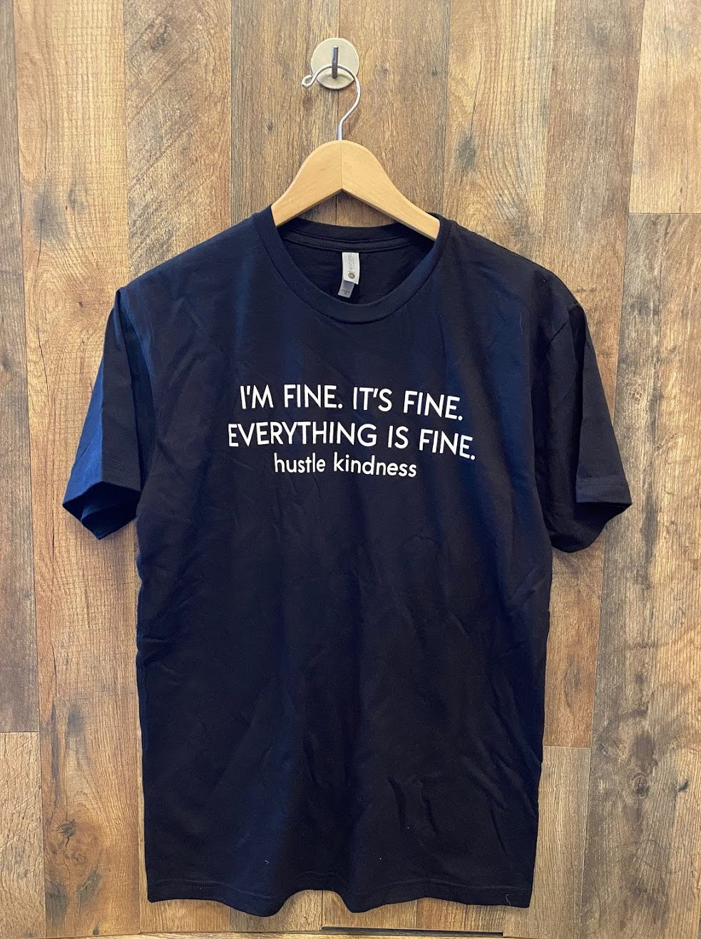 Everything is Fine- HK Unisex Tee