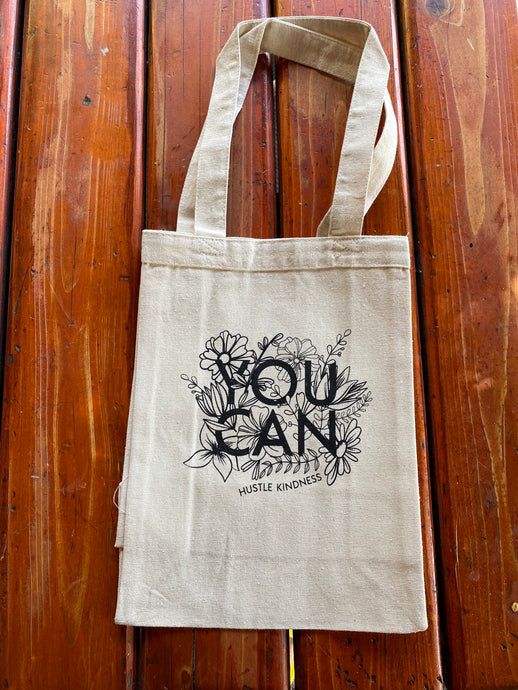 You Can Canvas Bag Hustle Kindness