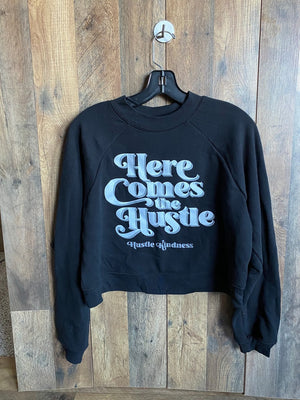 Here Comes the Hustle- HK women's crop sweatshirt