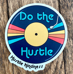 Do the Hustle HK Sticker