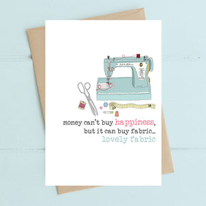 Sewing machine - money can buy fabric