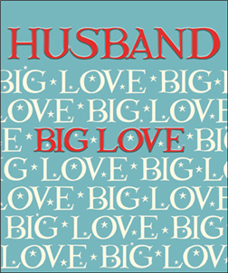 Husband - Big Love