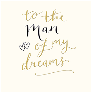 To The Man Of My Dreams