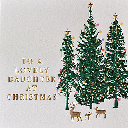 To A Lovely Daughter at Christmas  - Trees