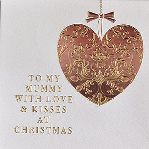 To My Mummy With Love and Kisses at Christmas  - Heart