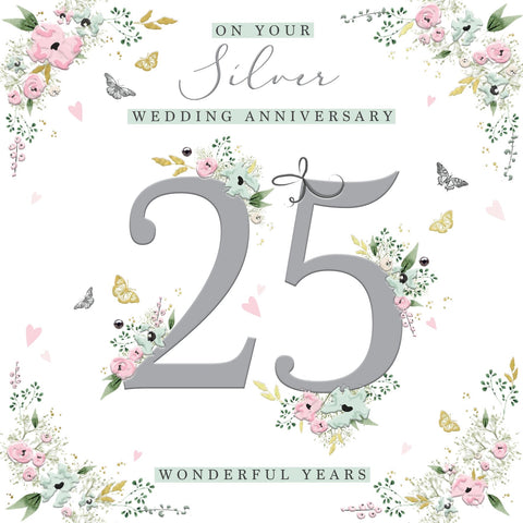 On Your Silver Wedding Anniversary - 25 Wonderful Years