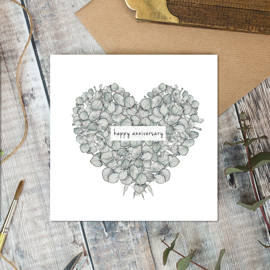 Happy Anniversary- Eucalyptus heart