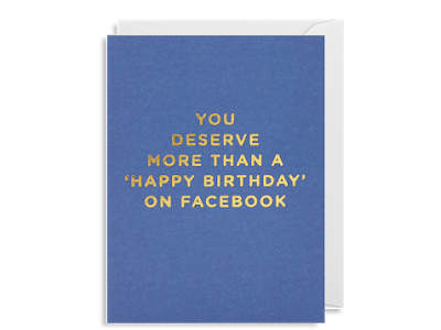 You Deserve More Greeting Card