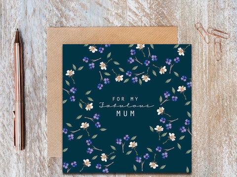 For My Fabulous Mum Card