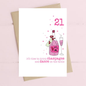 21 - It's Time To Drink Champagne...