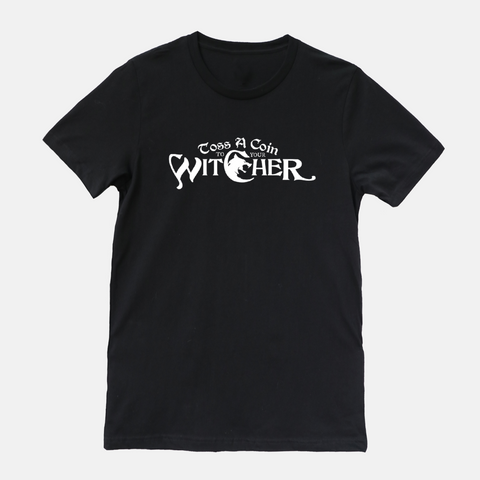 """Toss a Coin"" Witcher T-Shirt"