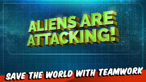 Aliens Are Attacking!