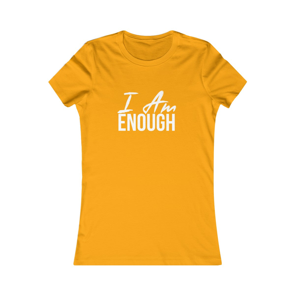 Women's I AM ENOUGH Tee - Peyticakes