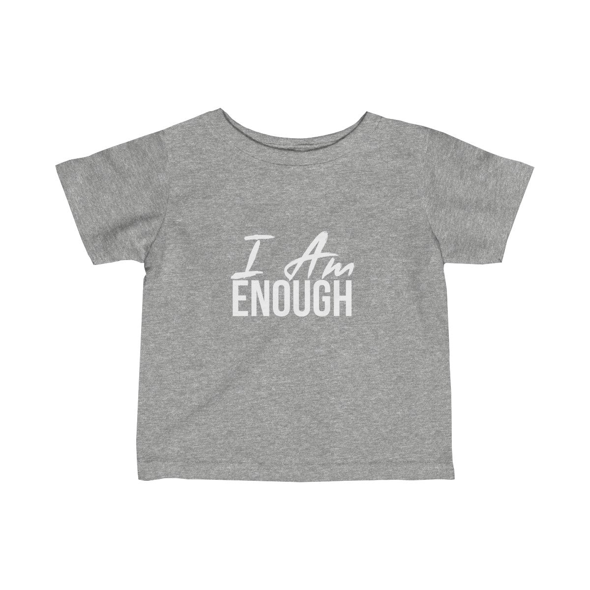 Baby  I AM ENOUGH Tee - Peyticakes