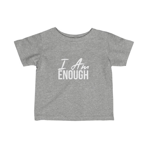 Baby  I AM ENOUGH Tee