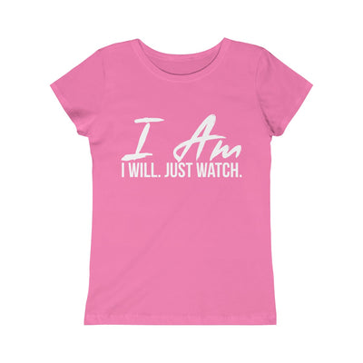 Girls I AM. I WILL. JUST WATCH. Tee - Peyticakes