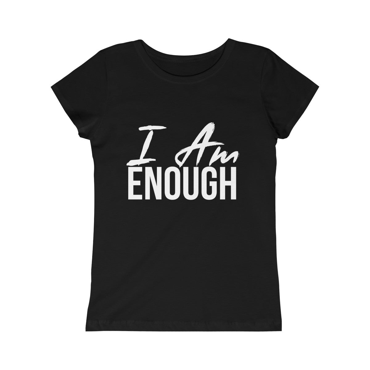 Girls I AM ENOUGH  Tee - Peyticakes