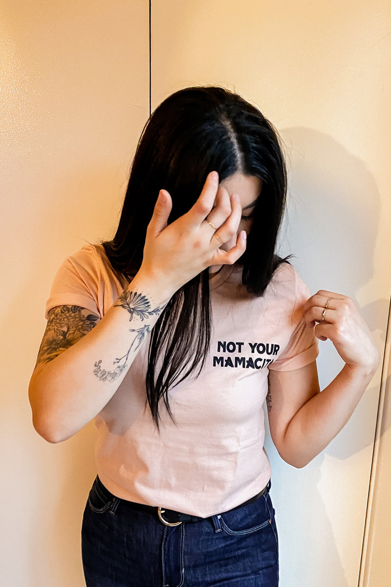 Not Your Mamacita Tee | Diosa Life + Style Boutique