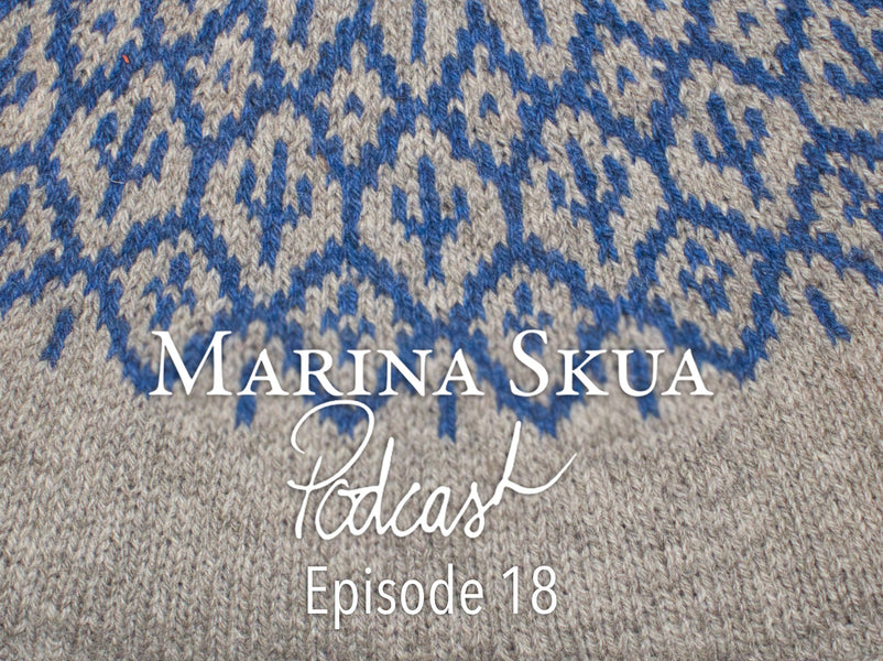 Episode 18 of the Podcast – Fresh projects for a new year, Yarnadelic, and mending cuffs