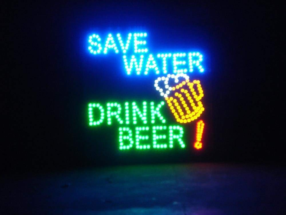 LED Animated Sign - Save Water, Drink Beer