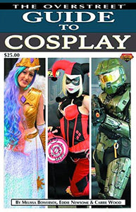 The Overstreet Guide To Cosplay Volume 5 (hardback)